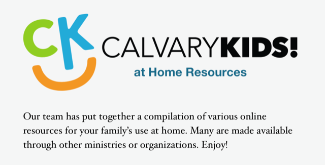 Calvary Kids at Home Resources