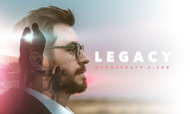Wednesday Night Study: Legacy