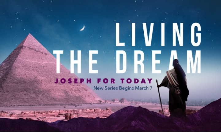 Sunday Series: Joseph - Living the Dream