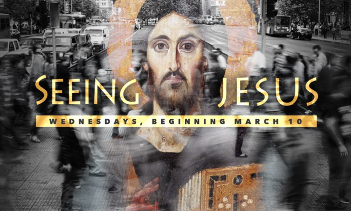 Wednesday Series: Seeing Jesus