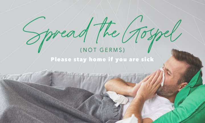 Spread the Gospel (Not Germs)